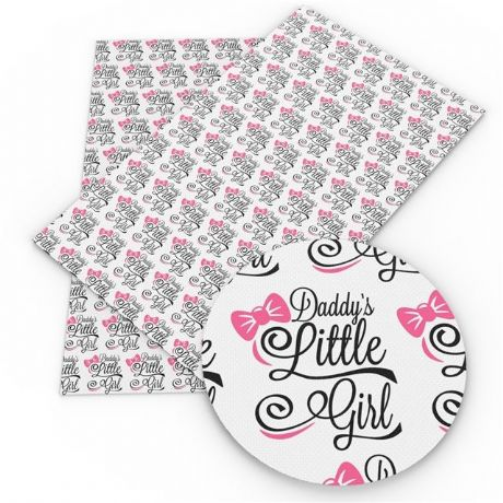 1 X 20CM X 34CM DADDYS LITTLE GIRL PRINTED SYNTHETIC LEATHER SHEET PERFECT FOR MAKING HAIR BOWS